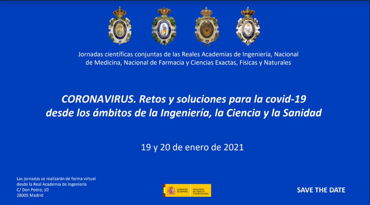 Coronavirus. Retos y soluciones para la COVID-19 desde los ámbitos de la Ingeniería, la Ciencia y la Sanidad